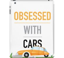 Obsessed With Cars iPad Case/Skin