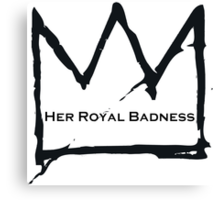 Her Royal Badness (2) Canvas Print