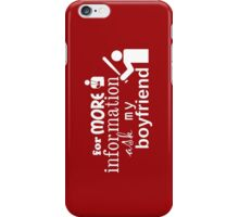 Ask my boyfriend iPhone Case/Skin