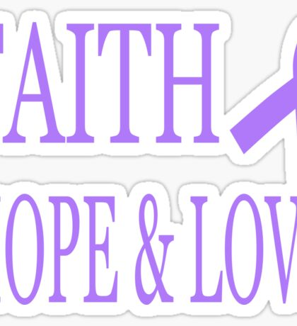 Faith Hope & Love All Cancers Lavender Ribbon  Sticker