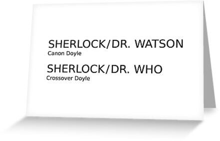 Sherlock & Dr. Watson & Dr. Who  by AAA-Ace