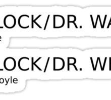 Sherlock & Dr. Watson & Dr. Who  Sticker