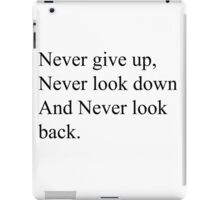 Never give up iPad Case/Skin