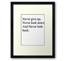 Never give up Framed Print