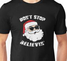 Don't Stop Believing Santa T-Shirt Unisex T-Shirt