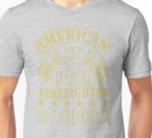 American By Birth Firefighter T-Shirt Unisex T-Shirt