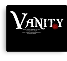 Vanity Black Version Canvas Print