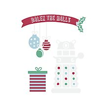 """Dalek the halls"" Christmas Design Photographic Print"