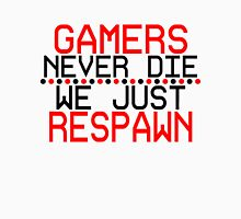 Gamers Respawn Unisex T-Shirt