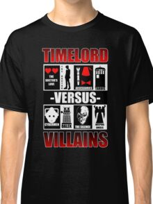 Time versus Villains Classic T-Shirt
