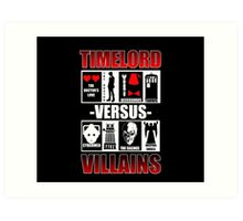 Time versus Villains Art Print