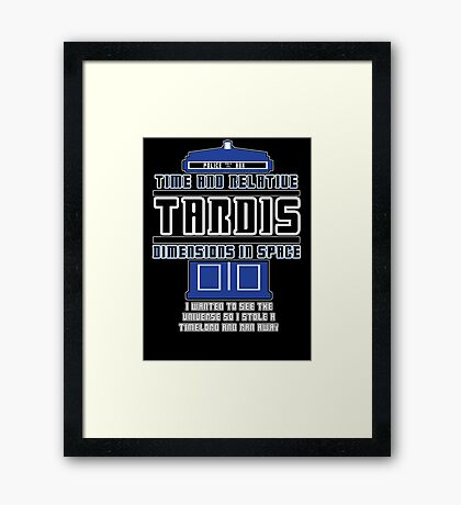 """The Tardis who stole a Timelord"" Framed Print"
