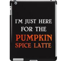 PUMPKIN SPICE LATTE iPad Case/Skin