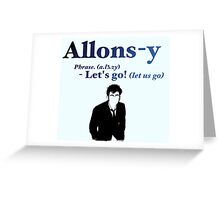10 says Allons-y! Greeting Card