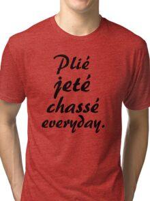 PLIE JETE CHASSE EVERYDAY Tri-blend T-Shirt