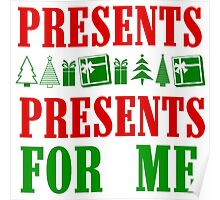 PRESENTS PRESENTS FOR ME Poster