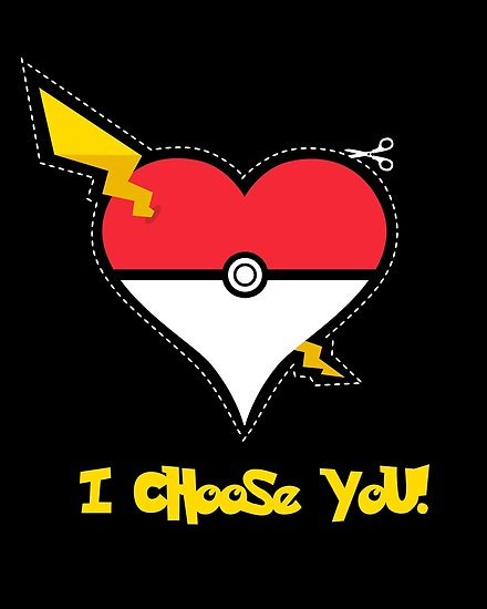 I Choose You! by fishbiscuit