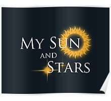 My Sun and Stars Poster