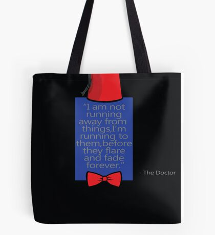 """""""To Quote The Doctor"""" Tote Bag"""