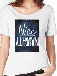 Naughty / Nice Women's Relaxed Fit T-Shirt