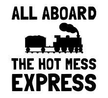 Hot Mess Express by AmazingMart
