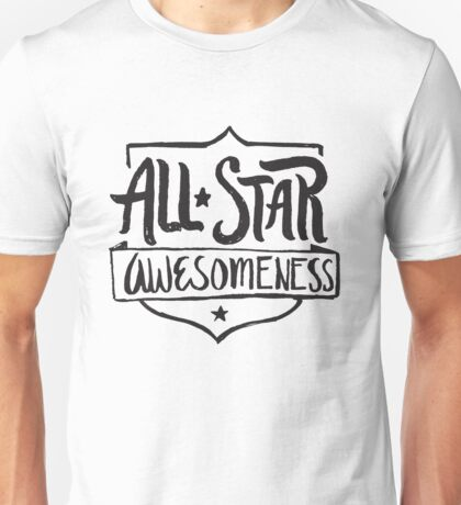 Awesomeness All Star  Unisex T-Shirt