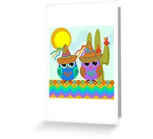 Owls with Sombrero hats under the Mexican sun Greeting Card