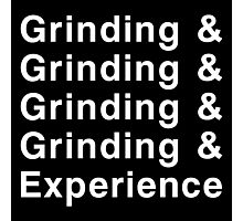 Grinding & Experience Photographic Print