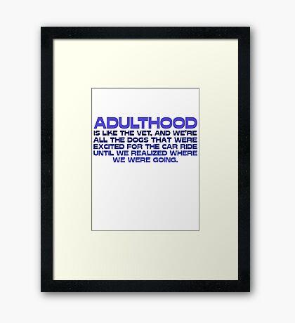 Adulthood Framed Print