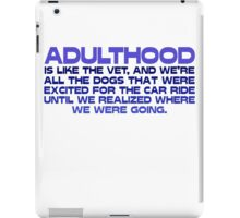 Adulthood iPad Case/Skin