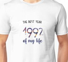 1992 The best year of my life Unisex T-Shirt