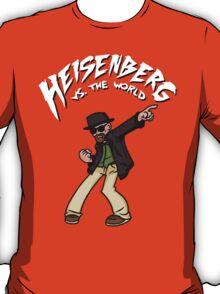 Heisenberg VS The World T-Shirt