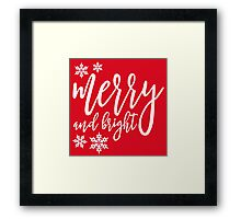merry and bright Christmas Framed Print