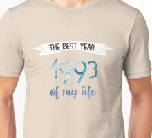 1993 The best year of my life Unisex T-Shirt
