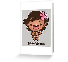Hello Moana Greeting Card