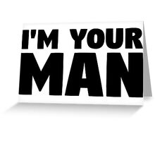leonard cohen lyrics i'm your man cool romantic man typography music t shirts Greeting Card