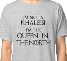 QUEEN IN THE NORTH Classic T-Shirt