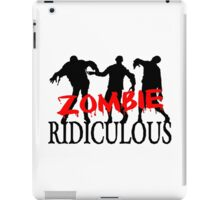 Zombie Ridiculous iPad Case/Skin