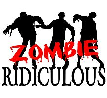 Zombie Ridiculous Photographic Print