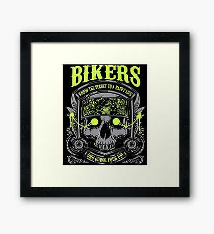 Motorcycle Skull Biker Gift Bikers Know the Secret To A Happy Life One Down Four Up Harley Framed Print
