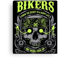 Motorcycle Skull Biker Gift Bikers Know the Secret To A Happy Life One Down Four Up Harley Canvas Print
