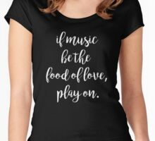 Music Food of love | Quotes Women's Fitted Scoop T-Shirt
