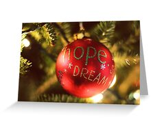 Hope Dream Greeting Card