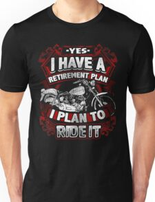 Motorcycle Biker Yes I Have a Retirement Plan I Plan To Ride It Vintage Distressed Bike Harley Retired Unisex T-Shirt