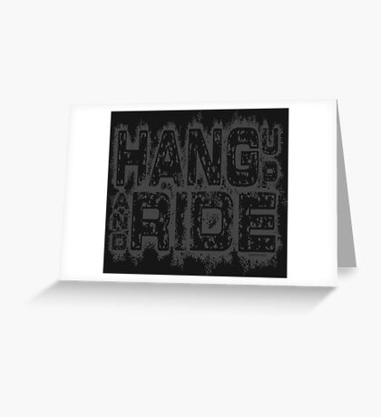 Hang Up And Ride - Gray Greeting Card