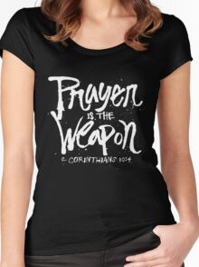 Prayer is the weapon - 2 corinthians 10 4 Christian  Women's Fitted Scoop T-Shirt