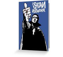 The Satan Network Greeting Card