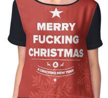 Merry F*cking Christmas - Funny Christmas Greetings Card Chiffon Top