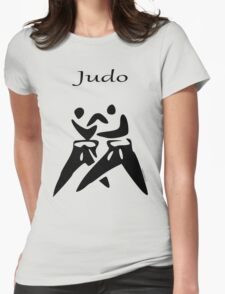 JUDO...the Dance of Champions! Womens Fitted T-Shirt