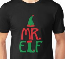 Mr. Elf - Christmas Holiday Santa's Helper Unisex T-Shirt